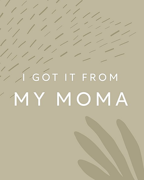 Gift Card - I got it from my Mama -